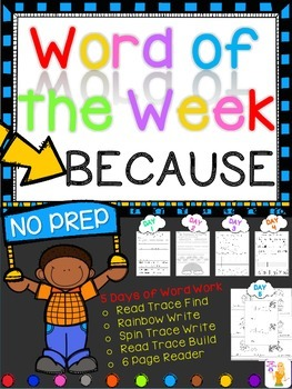 WORD OF THE WEEK - BECAUSE