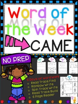 WORD OF THE WEEK - CAME