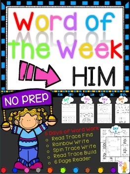 WORD OF THE WEEK - HIM