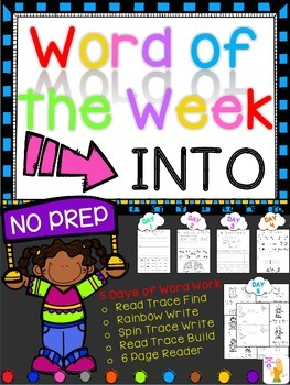 WORD OF THE WEEK - INTO