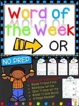 WORD OF THE WEEK - OR