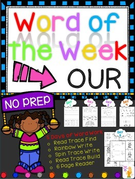 WORD OF THE WEEK - OUR