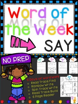 WORD OF THE WEEK - SAY