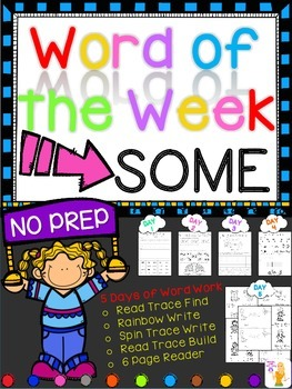WORD OF THE WEEK - SOME