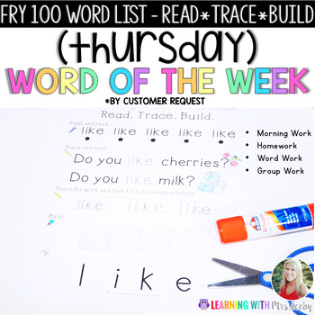 Sight Word Read, Trace, Build - WORD OF THE WEEK - THURSDAY {FRY 100}
