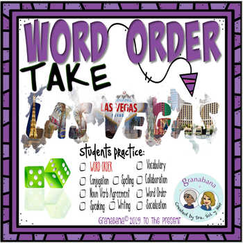 WORD ORDER Takes LAS VEGAS * a Speaking & Writing Practice Activity
