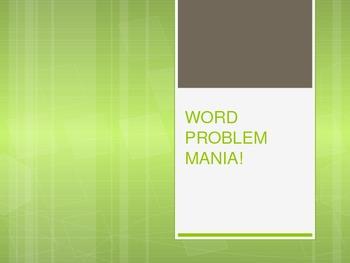 WORD PROBLEM MANIA!