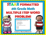 WORD PROBLEMS:  4TH Grade STAAR Formatted, Multiple Step Word Problems