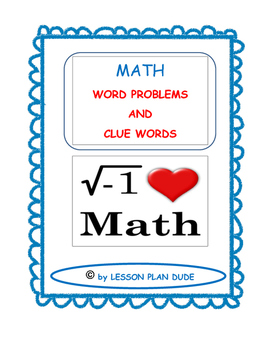 MATH- WORD PROBLEMS AND CLUE WORDS- MATH