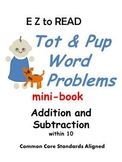 WORD PROBLEMS* Addition & Subtraction* Tot & Pup MINI-BOOK