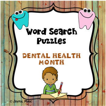 WORD SEARCH PUZZLES Dental Health Month