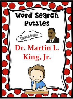 WORD SEARCH PUZZLES Dr. Martin L. King, Jr.