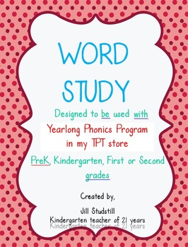 WORD STUDY FOR KINDERGARTEN- FIRST-SECOND GRADES