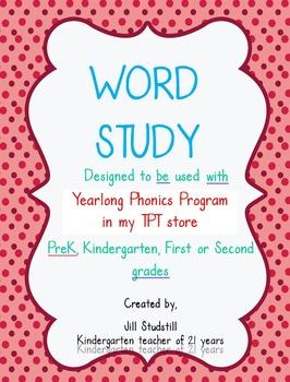 WORD STUDY FOR KINDERGARTEN- FIRST-SECOND GRADES