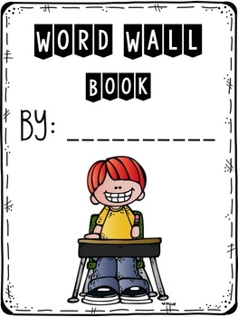 WORD WALL BOOK {EDITABLE}