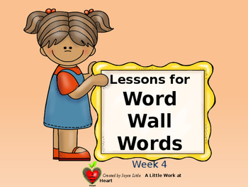 WORD WALL WORDS Week 4 Lessons