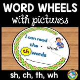 DIGRAPHS WORD WHEELS: SH, CH, TH AND WH PHONICS READING CENTER ACTIVITY