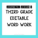 WORD WORK: Journeys Lesson 1- THIRD GRADE