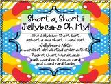 WORD WORK: Short a, Short i, Jellybeans Oh My! Zaner Bloser