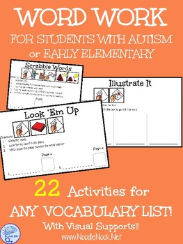 WORD WORK for ANY Vocab List with Visual Supports for Autism Units & Early Elem.