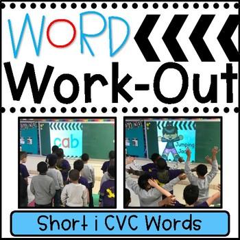 WORD WORKOUT: Short i CVC Words
