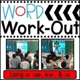 WORD WORKOUT: Long U ue, ew, & ui Words