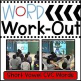 Short Vowel CVC Words BUNDLED WORD WORKOUT