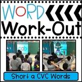 Short a CVC Words WORD WORKOUT
