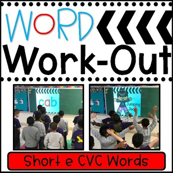 WORD WORKOUT: Short e CVC Words
