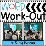 WORD WORKOUT:  oi & oy Words