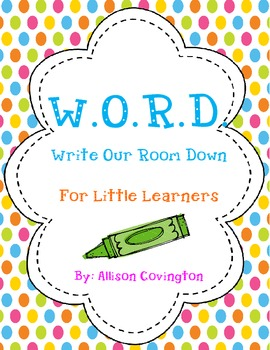 WORD Write Our Room Down