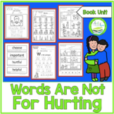 WORDS ARE NOT FOR HURTING BOOK UNIT
