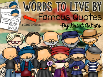 WORDS TO LIVE BY Famous Quotes by Great Artists