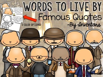 WORDS TO LIVE BY Famous Quotes by Inventors