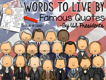 WORDS TO LIVE BY Famous Quotes by US Presidents