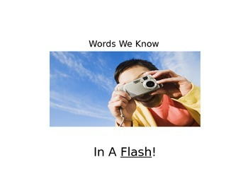 WORDS WE KNOW IN A FLASH