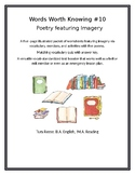 WORDS WORTH KNOWING #10: Poetry Featuring Imagery
