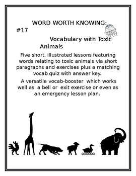 WORDS WORTH KNOWING #17: Vocabulary with Toxic Animals