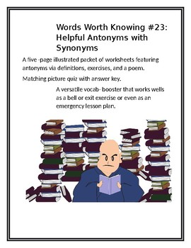 WORDS WORTH KNOWING #23: Helpful Antonyms with Synonyms