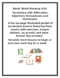 WORDS WORTH KNOWING #24:Vocabulary with Alliteration, Adjectives, Homophones and