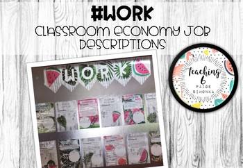 WORK - Classroom Economy Job Descriptions
