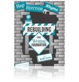 WORKBOOK - Rap, Rhythm & Rhyme: Rebuilding the Writing Foundation
