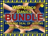 "WORKPLACE BASICS BUNDLE - ""The Teacher's Best Buy"" - ALL PPTS IN 1 PKG DEAL"