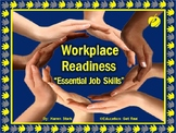 "WORKPLACE READINESS PPT - ""Essential Job Skills"" in Today's Job Market"