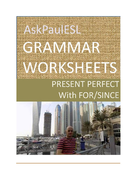 TEFL/ESL WORKSHEET Present Perfect with For/Since