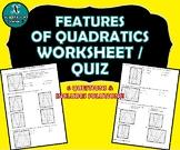 REVIEW / QUIZ - Features of Quadratic Functions