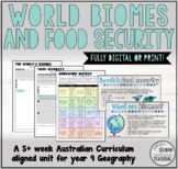 YEAR 9 GEOGRAPHY - WORLD BIOMES AND FOOD SECURITY - PRINT OR DIGITAL UNIT
