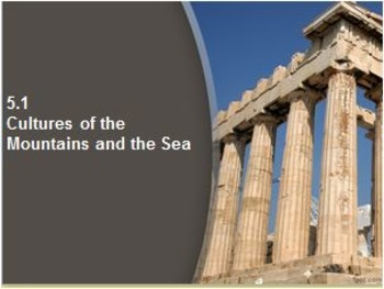 WORLD HISTORY:Ancient Greece-Cultures of the Mountains & S