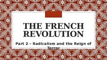 WORLD HISTORY: UNIT 5 - The French Revolution Part 2