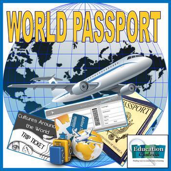 WORLD PASSPORT:  CULTURES AROUND THE WORLD - Trip Ticket